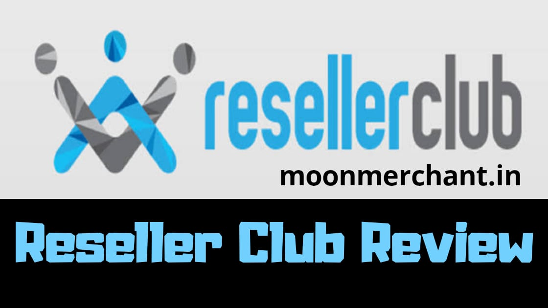 ResellerClub Review 2020- Best reviews with pros and cons